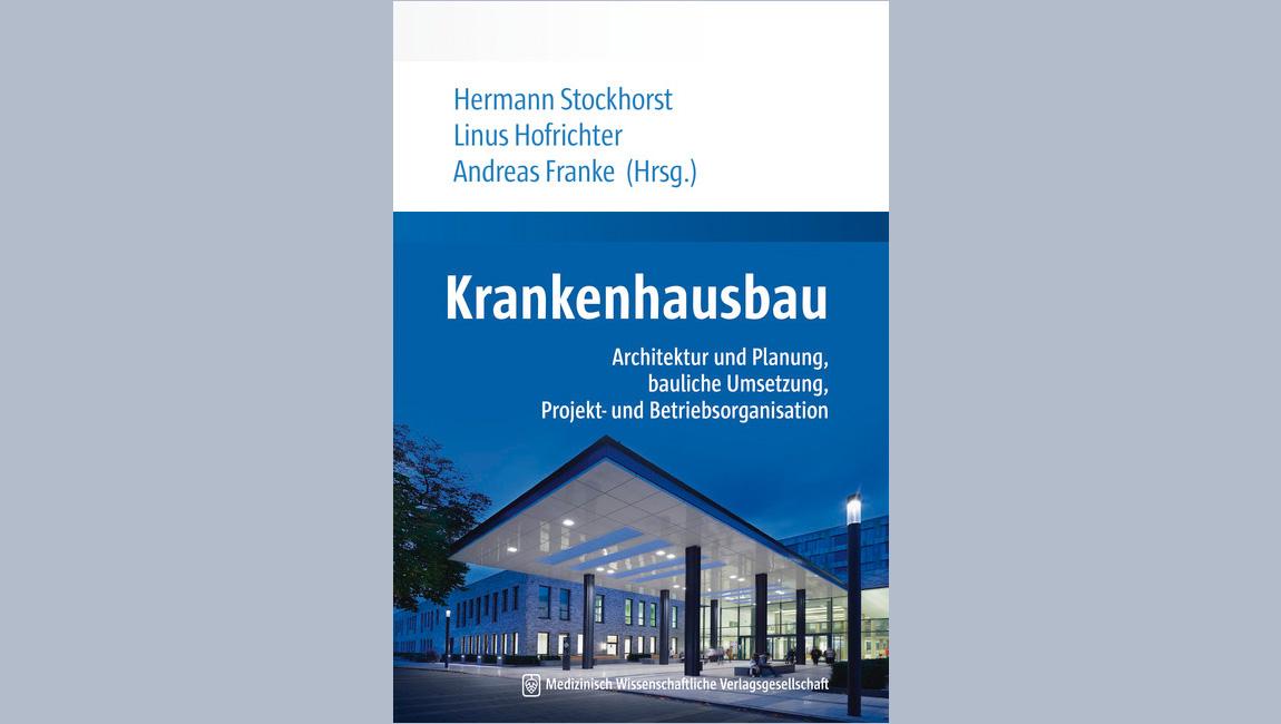 Praxishandbuch Krankenhausbau